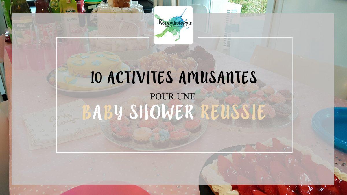 10 activités et jeux sympas pour une baby shower réussie.